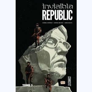 Invisible Republic : Tome 3