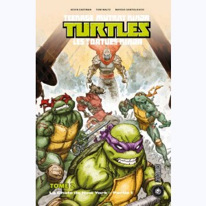Teenage Mutant Ninja Turtles - Les Tortues Ninja : Tome 2, La chute de New-York 1/2