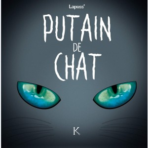 Putain de chat : Tome 4