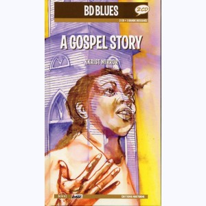 BD Blues : Tome 2, A Gospel Story