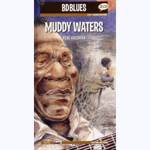 BD Blues : Tome 5, Muddy Waters