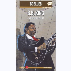 BD Blues : Tome 7, B.B. King