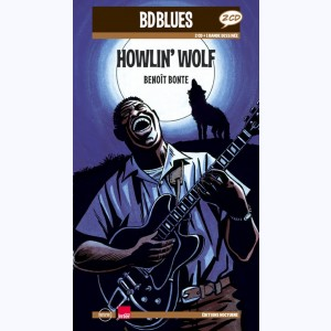 BD Blues : Tome 11, Howlin' Wolf