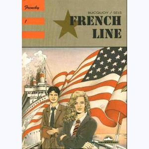 Frenchy : Tome 1, French line