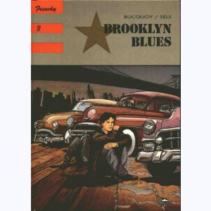 Frenchy : Tome 3, Brooklyn blues