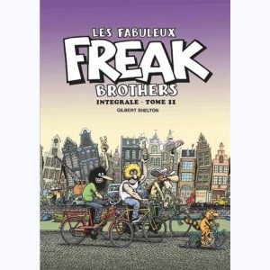 Les Freak Brothers : Tome 11, Intégrale