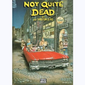 Not quite dead : Tome 1