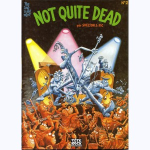Not quite dead : Tome 2