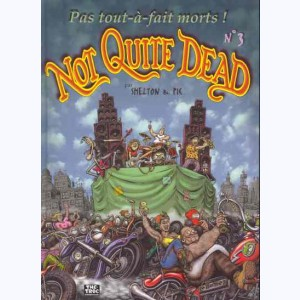 Not quite dead : Tome 3