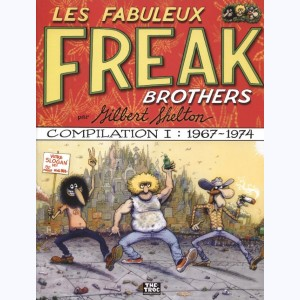 Les Freak Brothers, Compilation I : 1967 - 1974