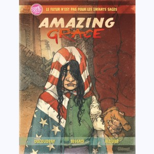 Amazing Grace : Tome 1