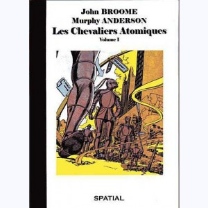 23 : Les Chevaliers Atomiques : Tome 1