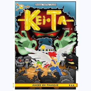 Kei.Ta : Tome 2, Anges en Panique