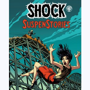 Shock SuspenStories : Tome 3