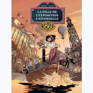 La fille de l'exposition universelle : Tome 2, Paris 1867