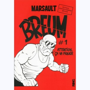 Breum : Tome 1, Attention ça va piquer