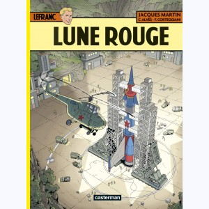Lefranc : Tome 30, Lune Rouge