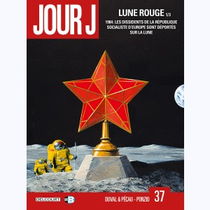 Jour J : Tome 37, Lune Rouge 1/3