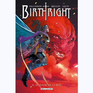 Birthright : Tome 5, Le Ventre de la bête