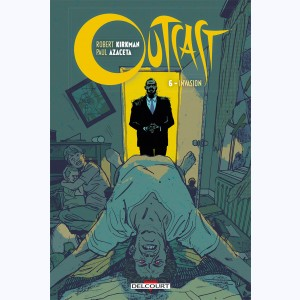 Outcast : Tome 6, Invasion