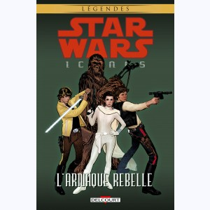 Star Wars - Icones : Tome 4, L'arnaque rebelle