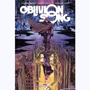 Oblivion song : Tome 2