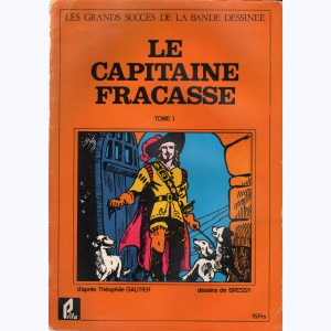 9 : Le Capitaine Fracasse (Bressy) : Tome 1