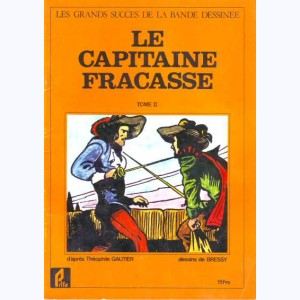 20 : Le Capitaine Fracasse (Bressy) : Tome 2