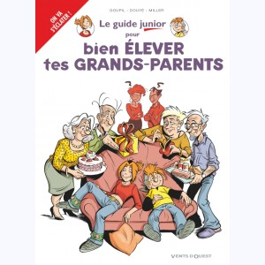 Les Guides Junior : Tome 21, Pour bien élever tes grands-parents