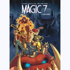 Magic 7 : Tome 8, Super Trouper
