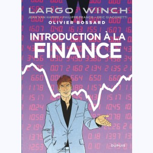 Largo Winch, Introduction à la finance