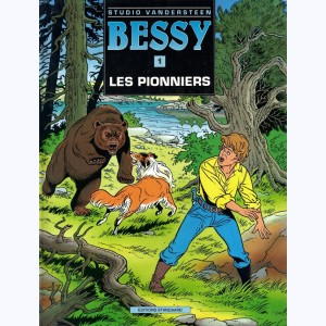 Bessy : Tome 1, Les pionniers