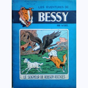 Bessy : Tome 6, Le seigneur de Robson Rockies :