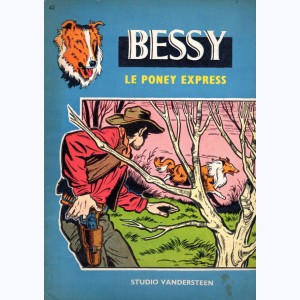 Bessy : Tome 42, Le Pony-express