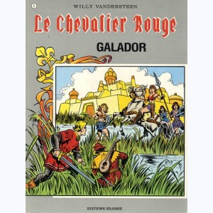 Le Chevalier Rouge : Tome 5, Galador