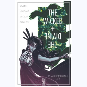 The Wicked + The Divine : Tome 6, Phase impériale 2/2