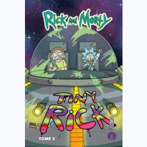 Rick & Morty : Tome 5