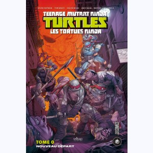 Teenage Mutant Ninja Turtles - Les Tortues Ninja : Tome 0, nouveau départ