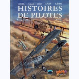 Histoires de pilotes : Tome 9, Georges Guynemer