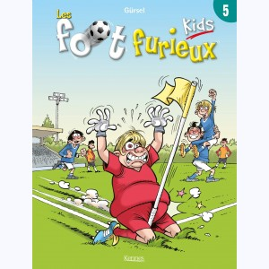 Foot Furieux Kids : Tome 5