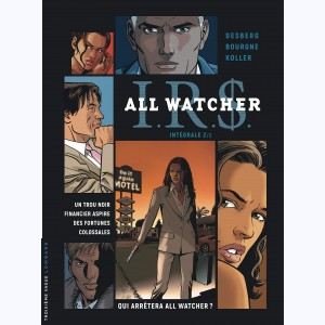 I.R.$. All Watcher : Tome 2 (6 à 8), Intégrale
