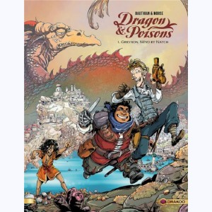 Dragon & Poisons : Tome 1/2, Greyson, Névo et Natch