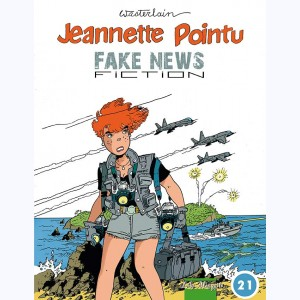 Jeannette Pointu : Tome 21, fake news