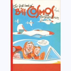 Bill Cosmos : Tome 2, The first book of Bill Cosmos the last adventurer