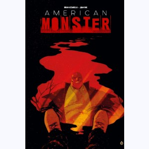 American Monster : Tome 1