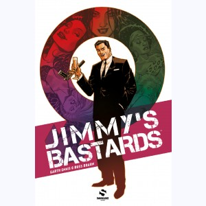 Jimmy's Bastards : Tome 1, On va s'faire papa