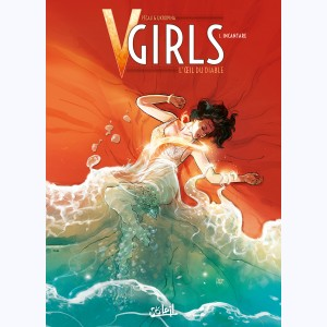 V-Girls l'oeil du diable : Tome 1, Incantare