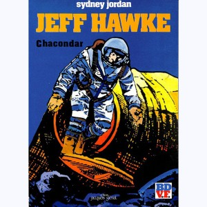 Jeff Hawke : Tome 3, Chacondar