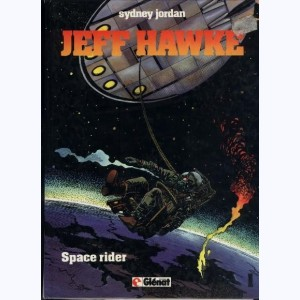 Jeff Hawke : Tome 1, Space rider