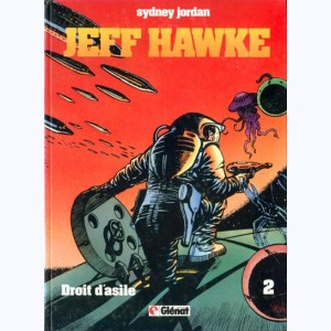 Jeff Hawke : Tome 2, Droit d'asile